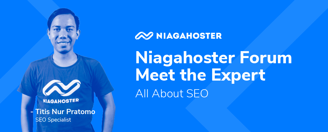 Niagahoster Meet the Expert - All About SEO